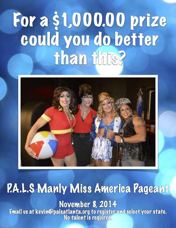 PALS is looking for the Manly Miss America of 2014